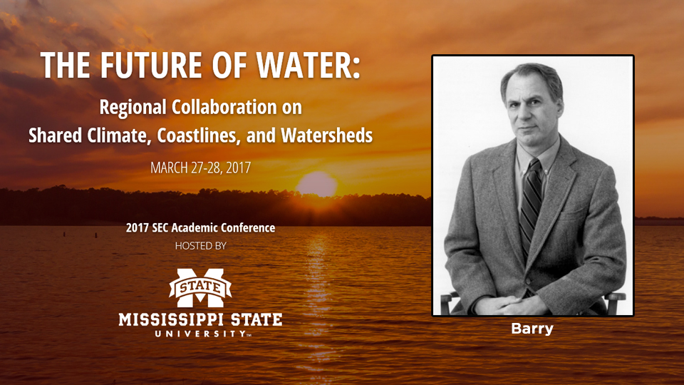 Barry, Dennis Dimick and Jay Famiglietti will provide keynote remarks at the 2017 SEC Academic Conference.