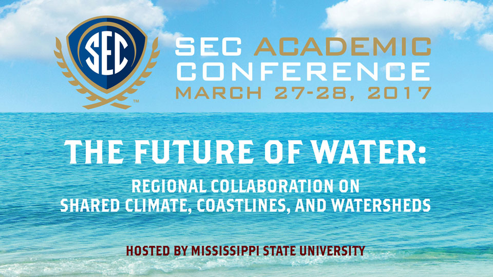 Rewind: 2017 SEC Academic Conference: The Future of Water