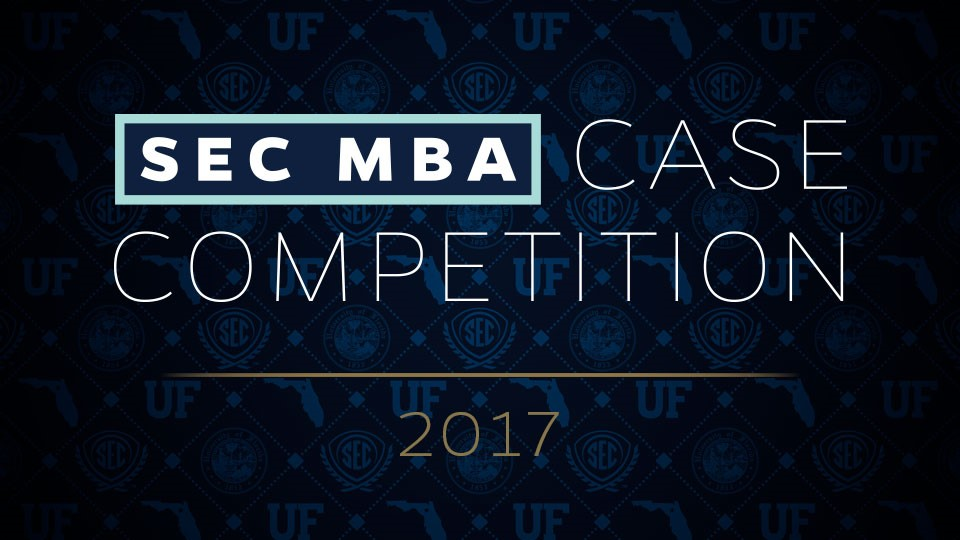 The 2017 SEC MBA Case Competition will take place April 6-8 at the University of Florida.