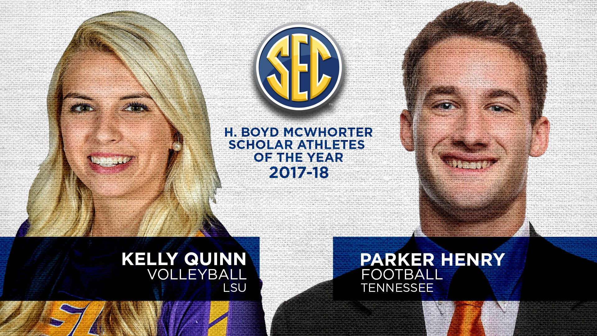 Tennessee and LSU student-athletes named recipients of SEC H. Boyd McWhorter Award for their accomplishments in athletics, academics and community service.