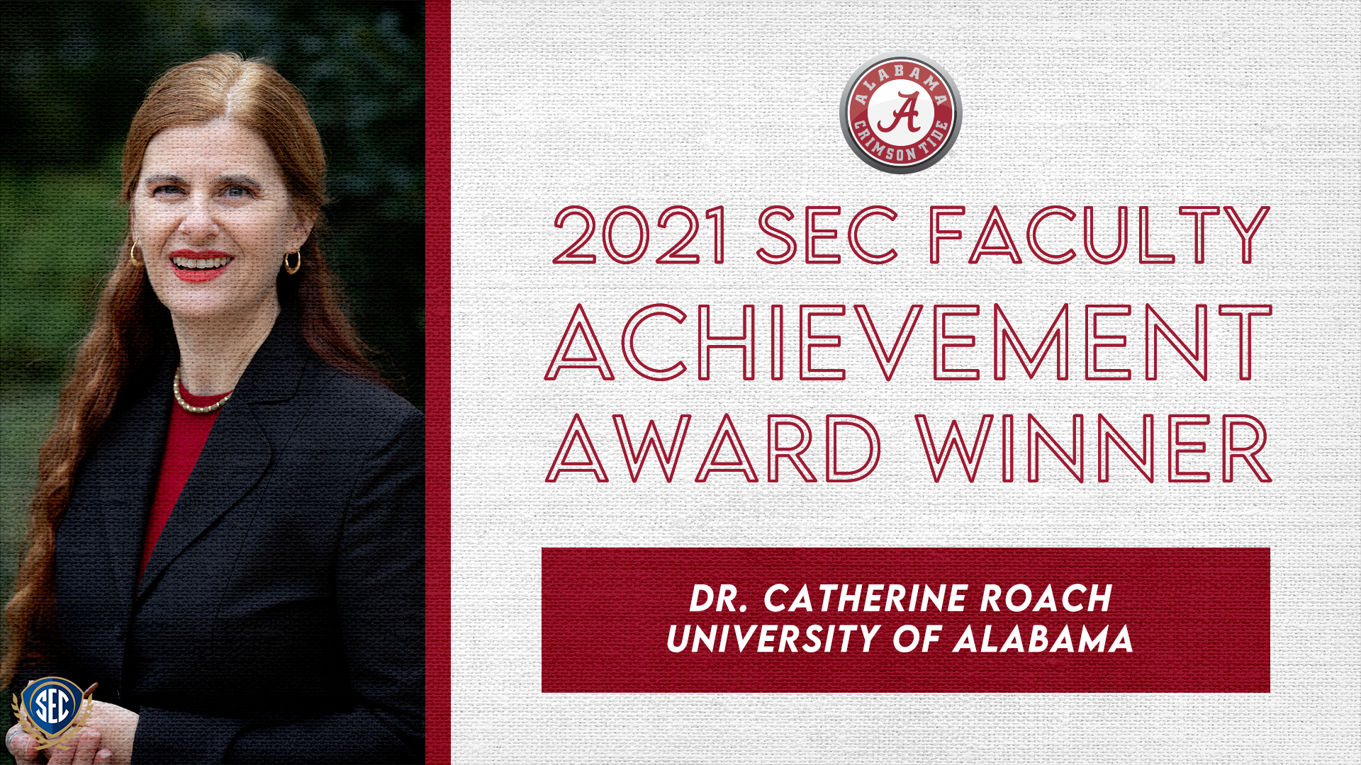 SEC Announces Dr. Catherine Roach Wins 2021 Faculty Achievement Award for University of Alabama