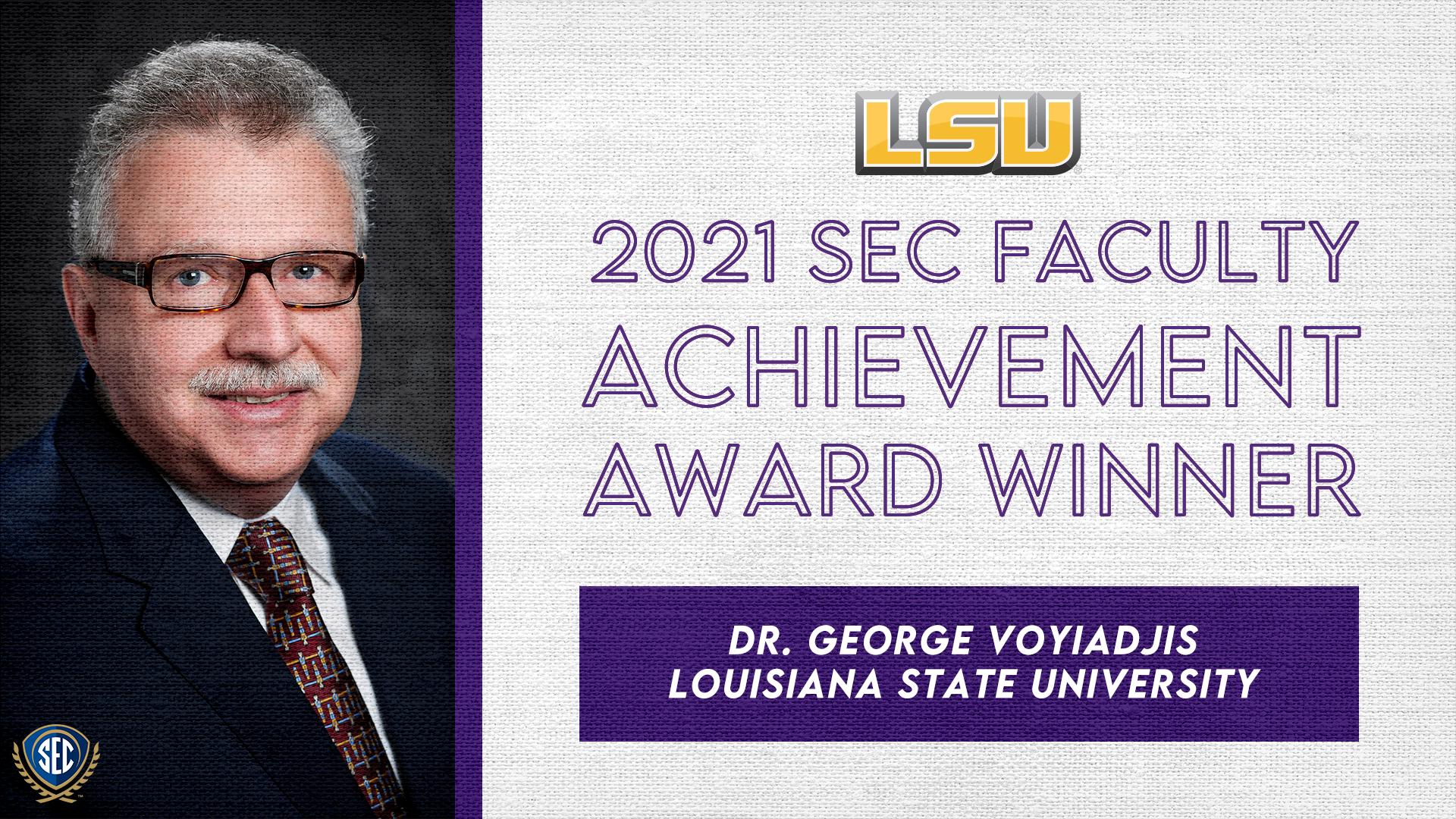 SEC Announces Dr. George Voyiadjis Wins 2021 Faculty Achievement Award for LSU