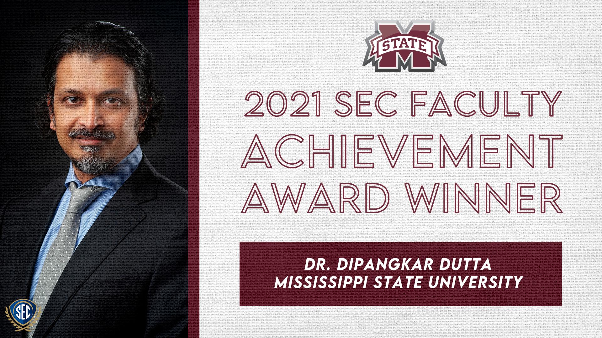 SEC Announces Dr. Dipangkar Dutta Wins 2021 Faculty Achievement Award for Mississippi State University