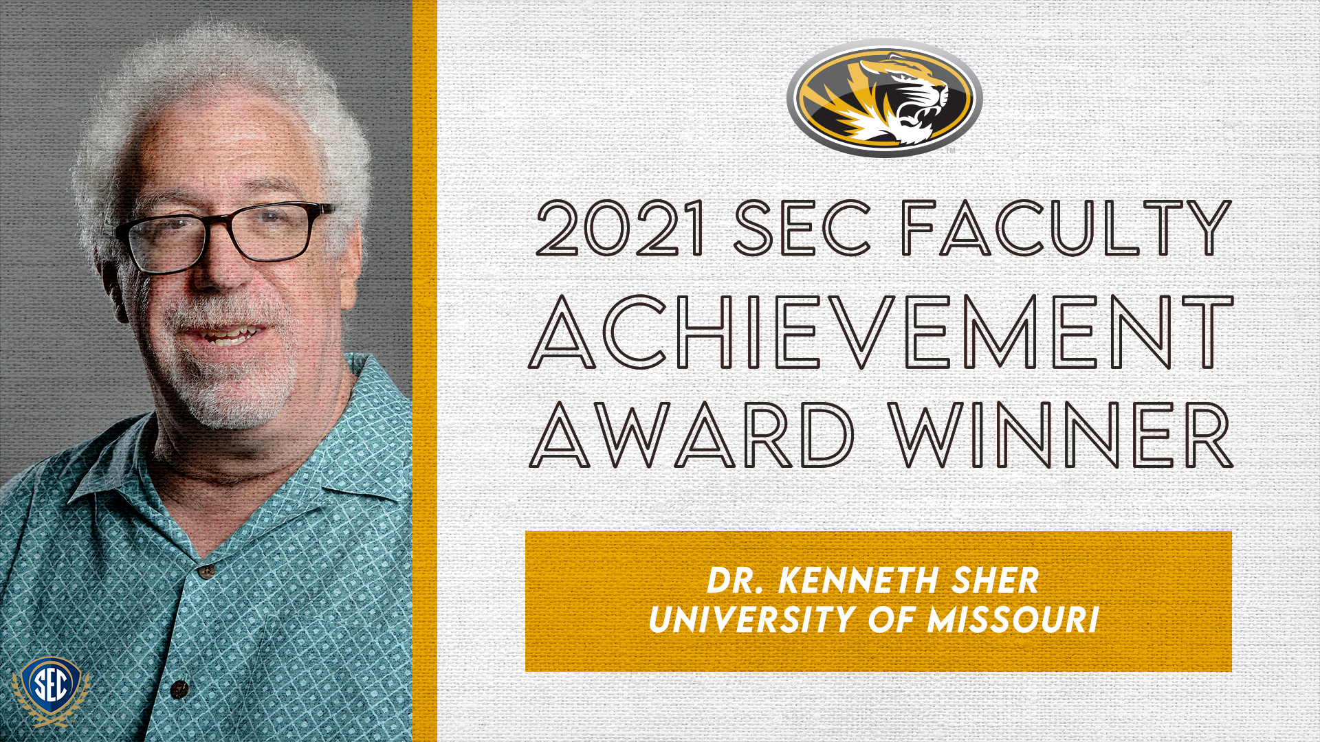 SEC Announces Dr. Kenneth Sher Wins 2021 Faculty Achievement Award for University of Missouri