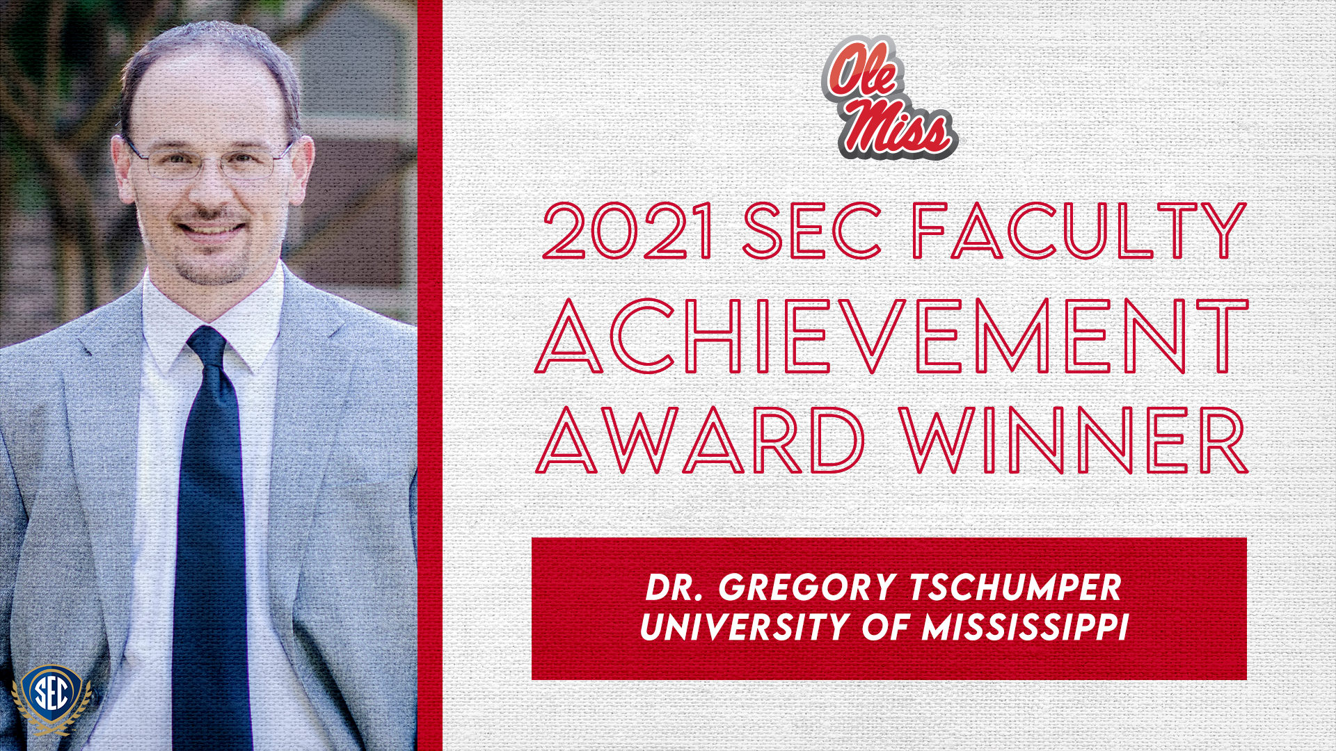 SEC Announces Dr. Greg Tschumper Wins 2021 Faculty Achievement Award for University of Mississippi