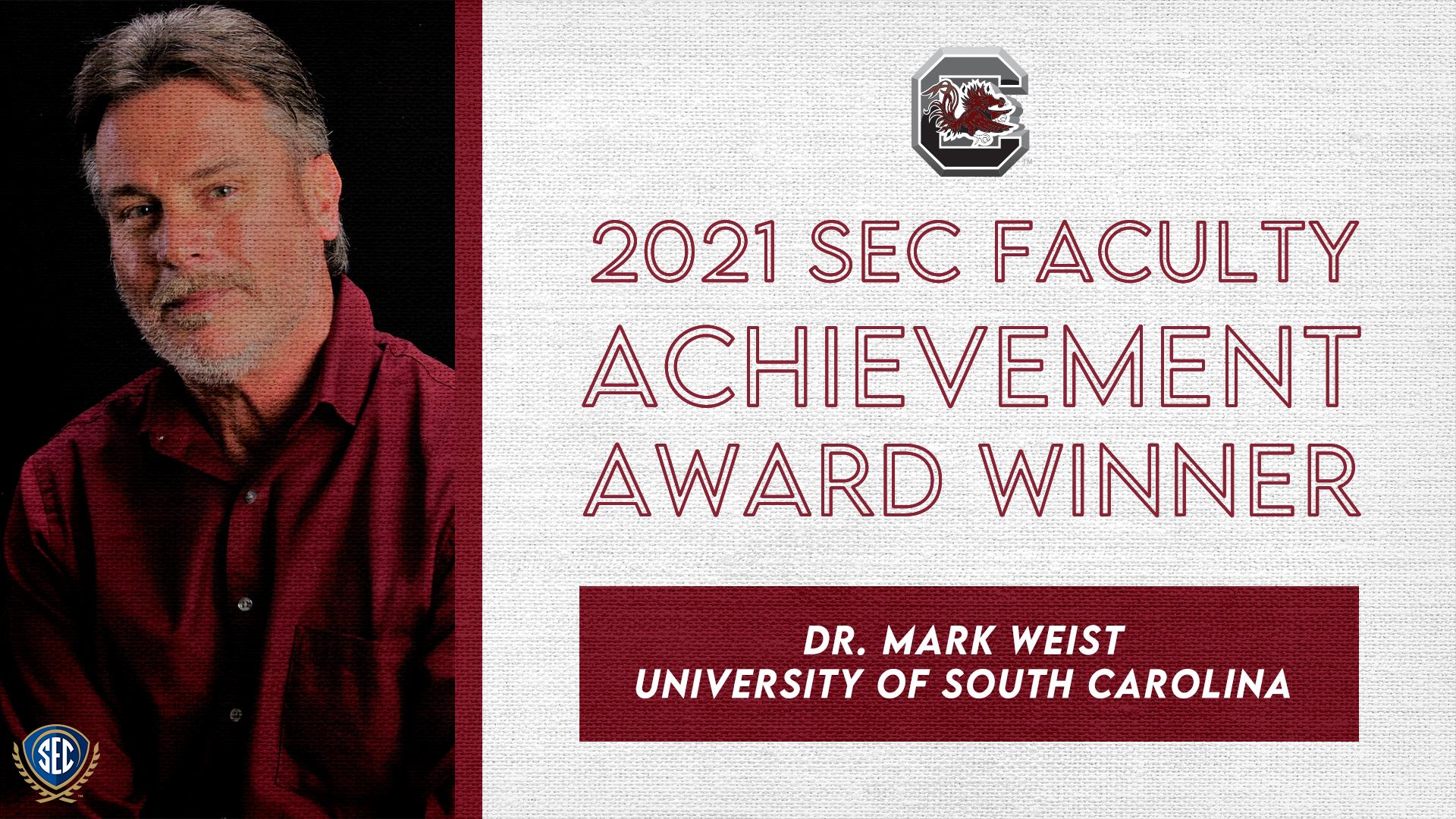 SEC Announces Dr. Mark Weist Wins 2021 Faculty Achievement Award for University of South Carolina