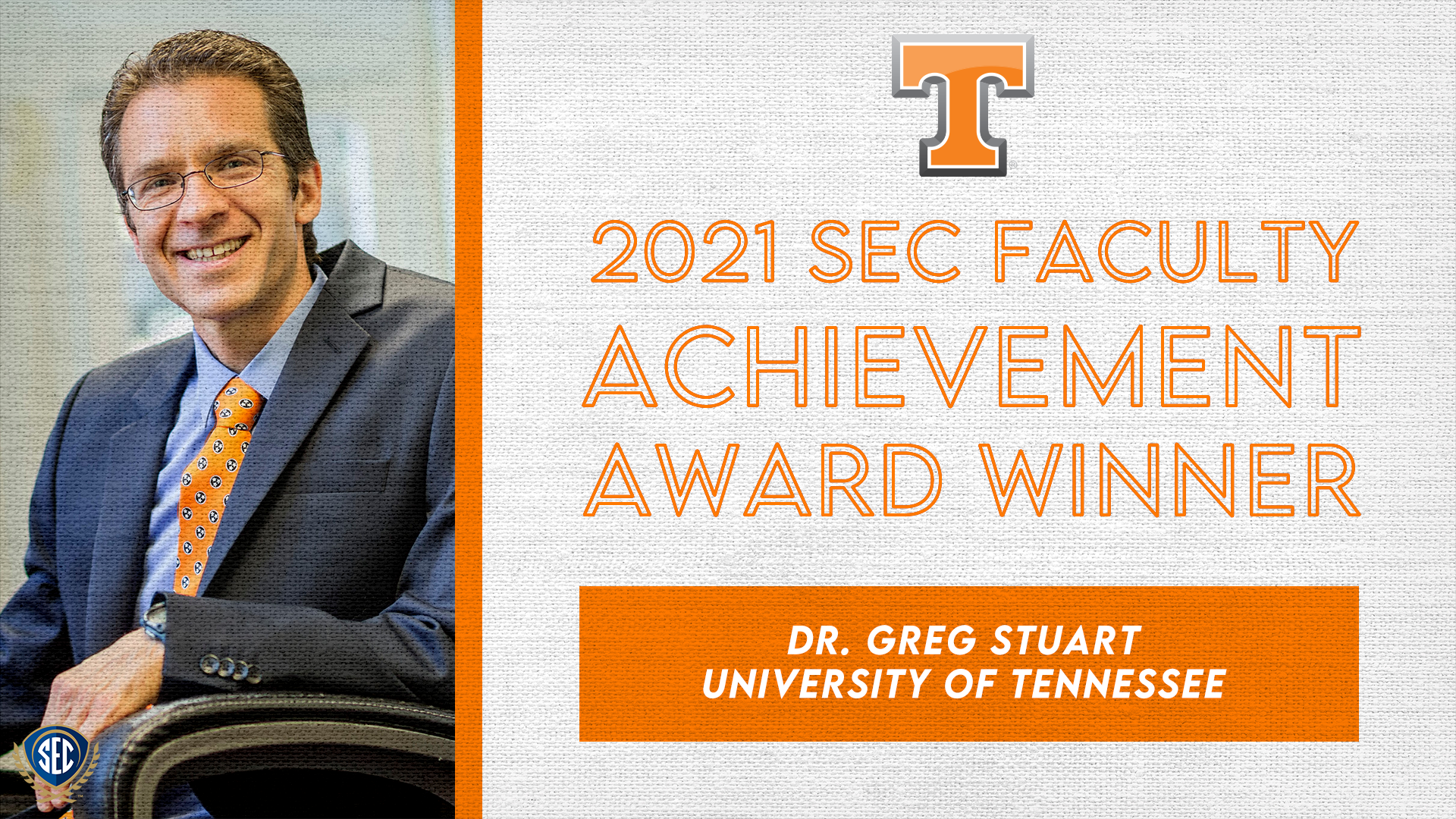 SEC Announces Dr. Gregory Stuart Wins 2021 Faculty Achievement Award for University of Tennessee