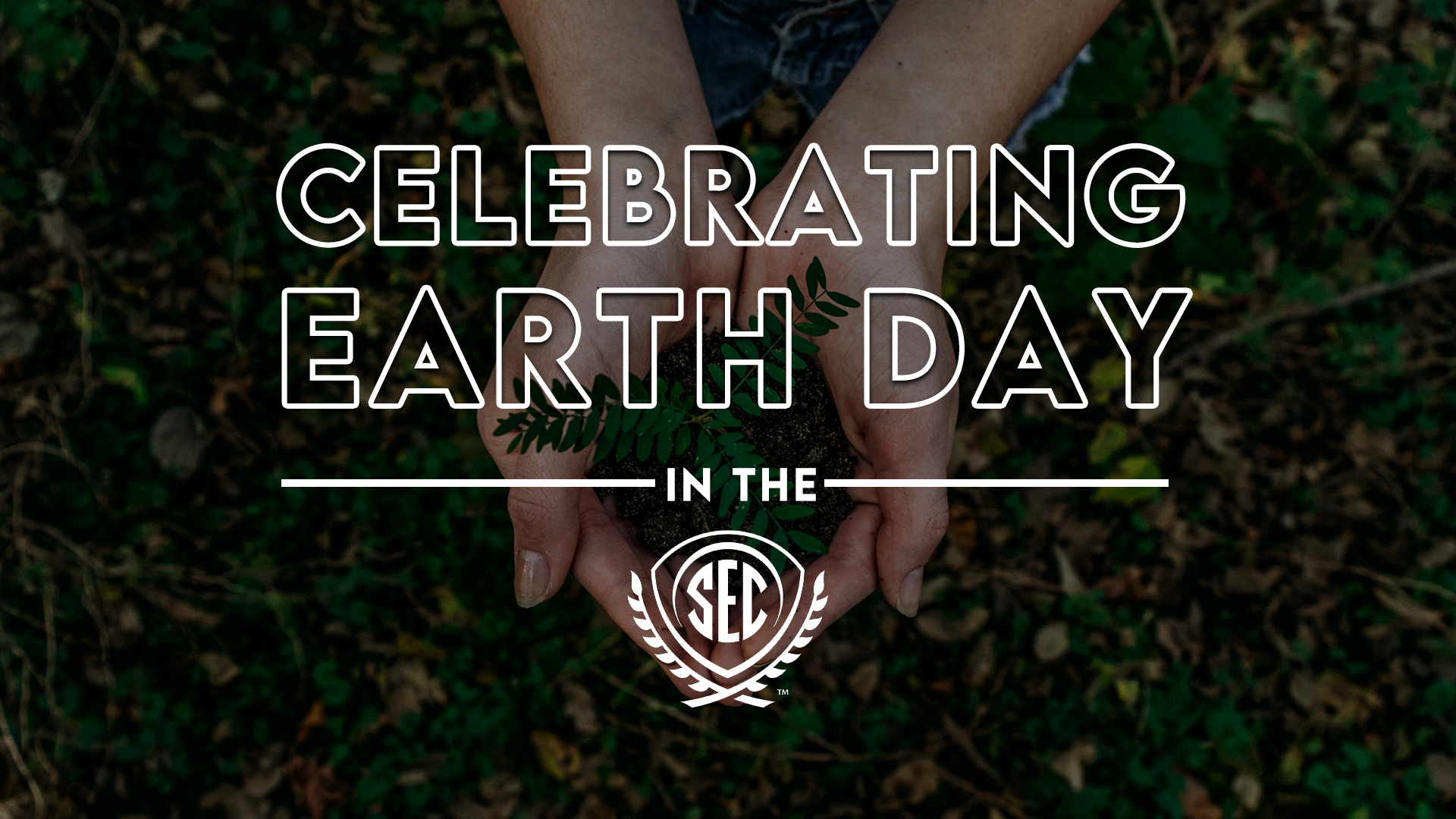 The SEC Goes Green: Celebrating Earth Day in the Southeastern Conference