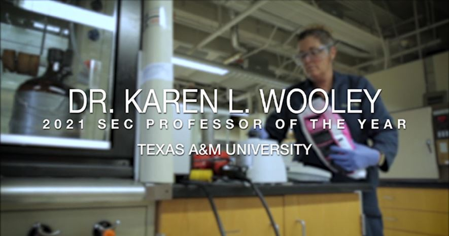 Texas A&M's Dr. Karen L. Wooley: In Her Own Words